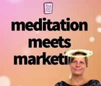 Meditation meets Marketing